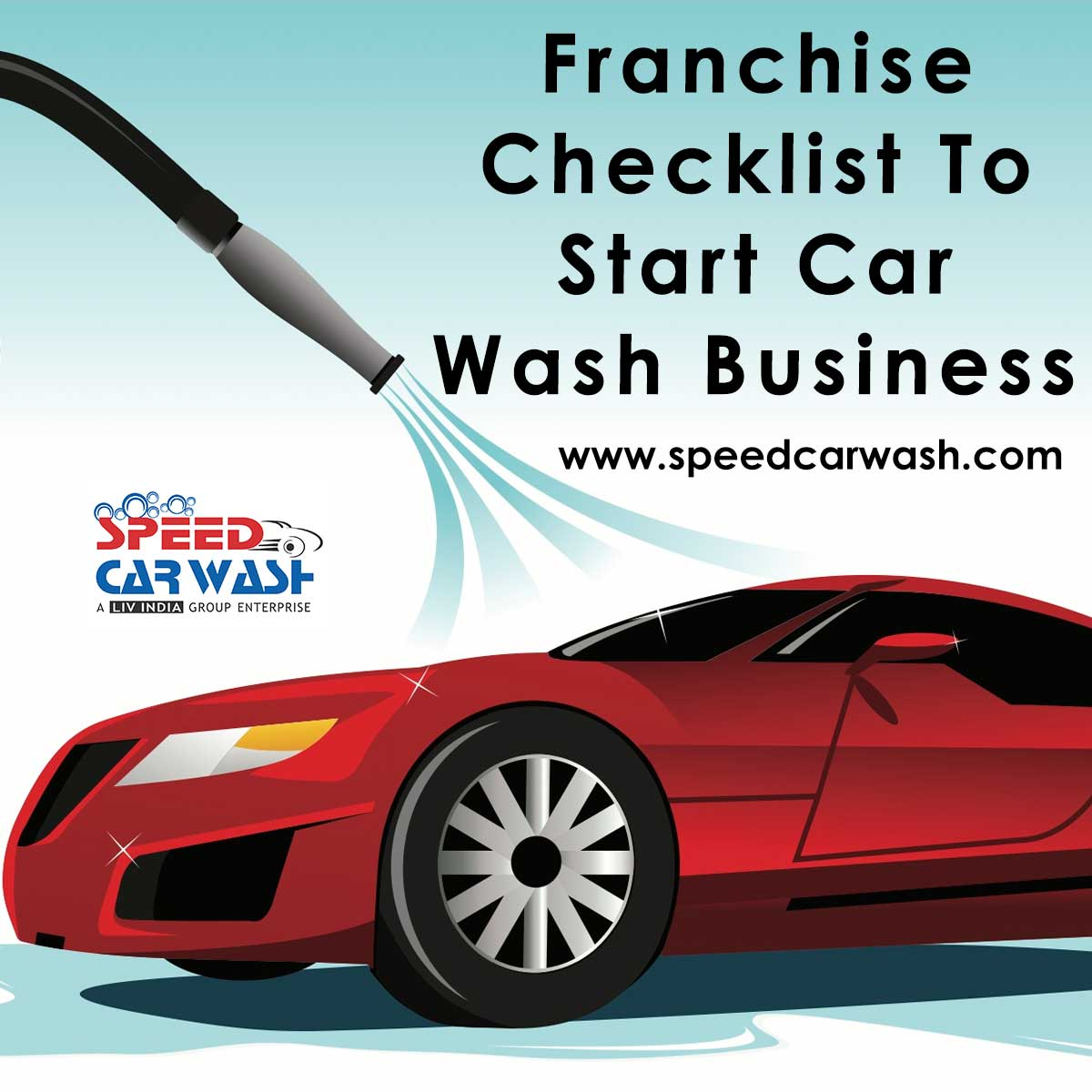 Franchise Checklist To Start Car Wash Business